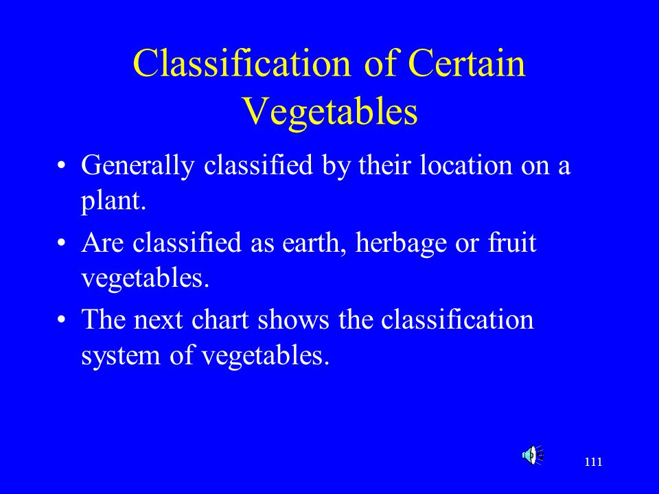 Classification of Certain Vegetables