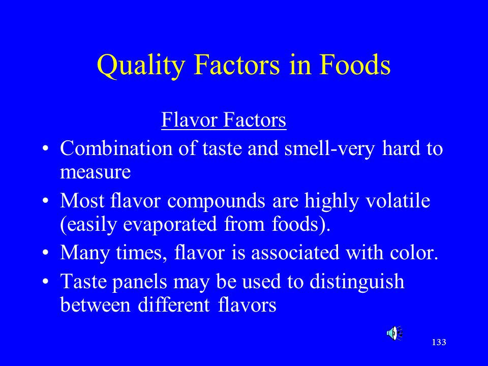 Quality Factors in Foods