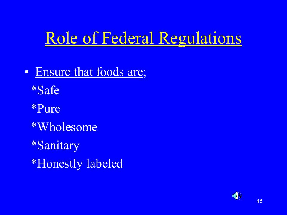 Role of Federal Regulations