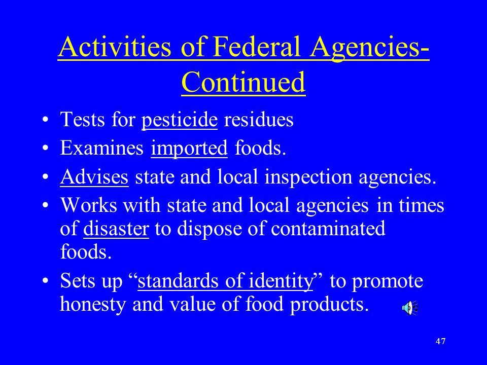 Activities of Federal Agencies-Continued