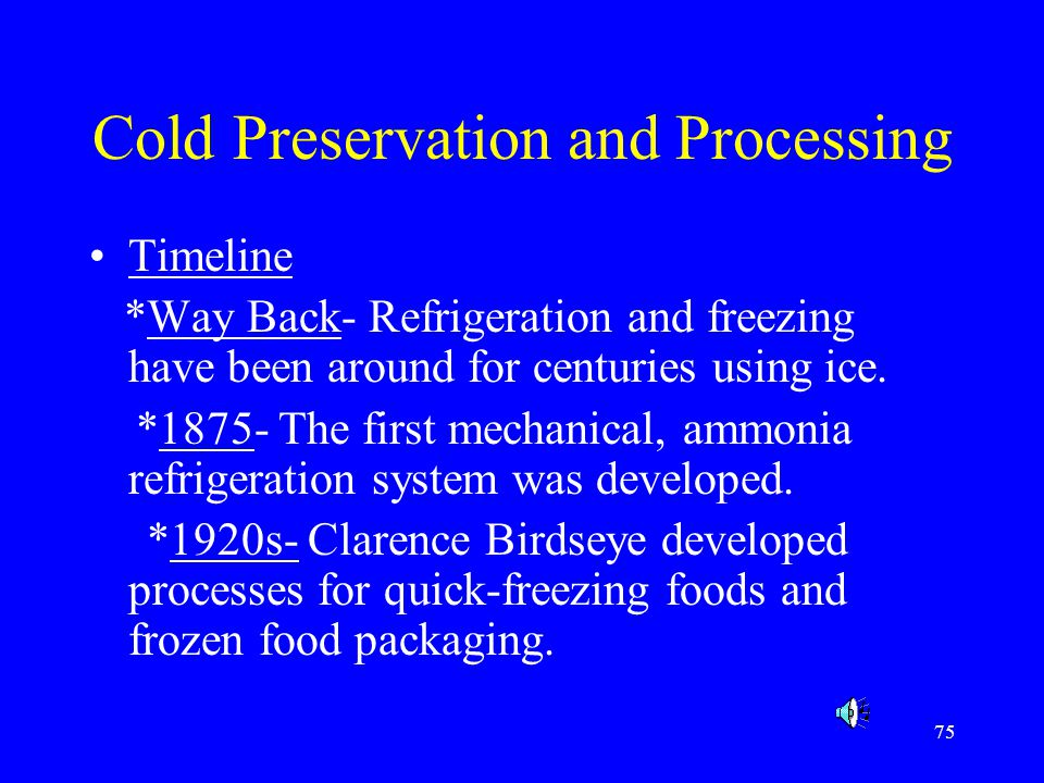 Cold Preservation and Processing