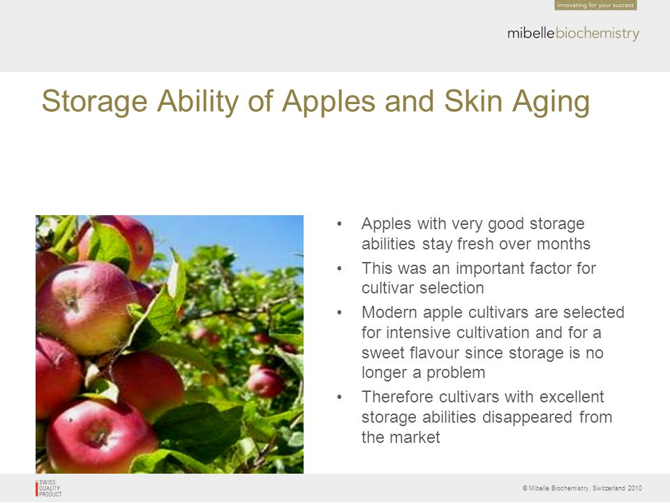 Storage Ability of Apples and Skin Aging