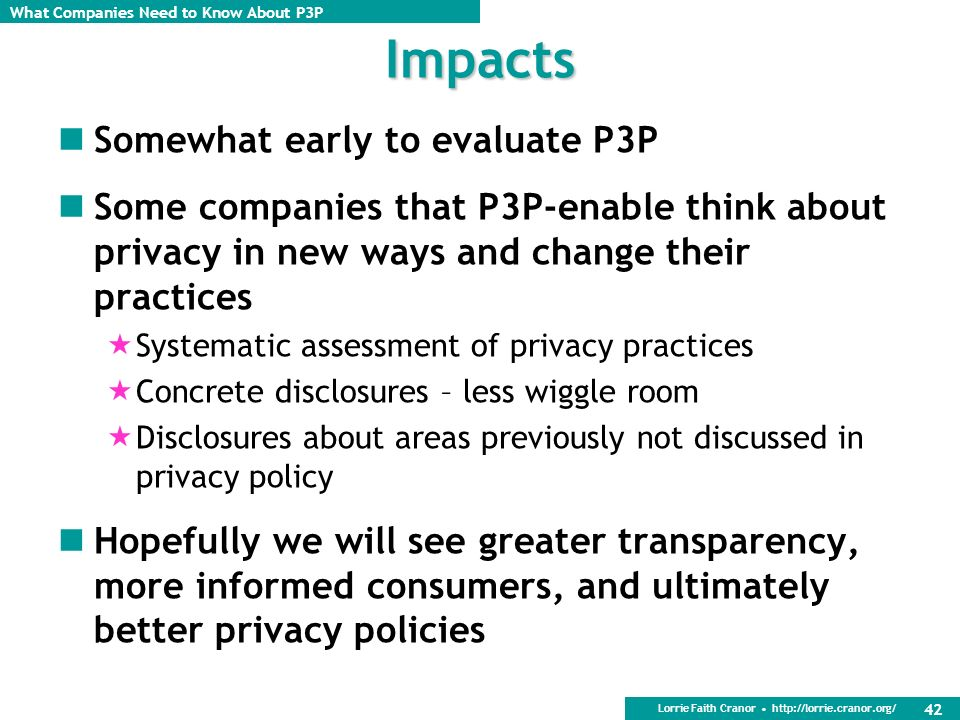 Impacts Somewhat early to evaluate P3P