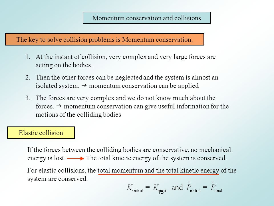 Momentum conservation and collisions
