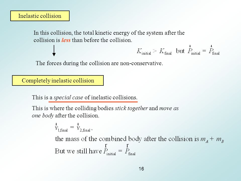 Completely inelastic collision