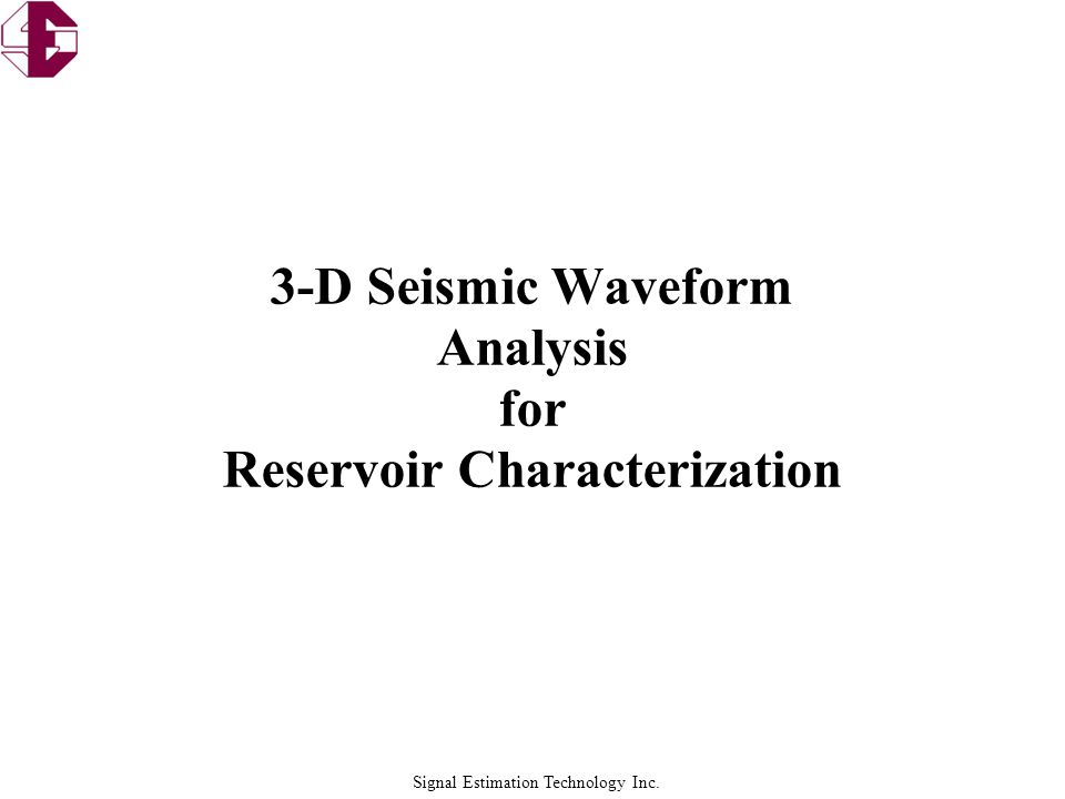 3-D Seismic Waveform Analysis for Reservoir Characterization