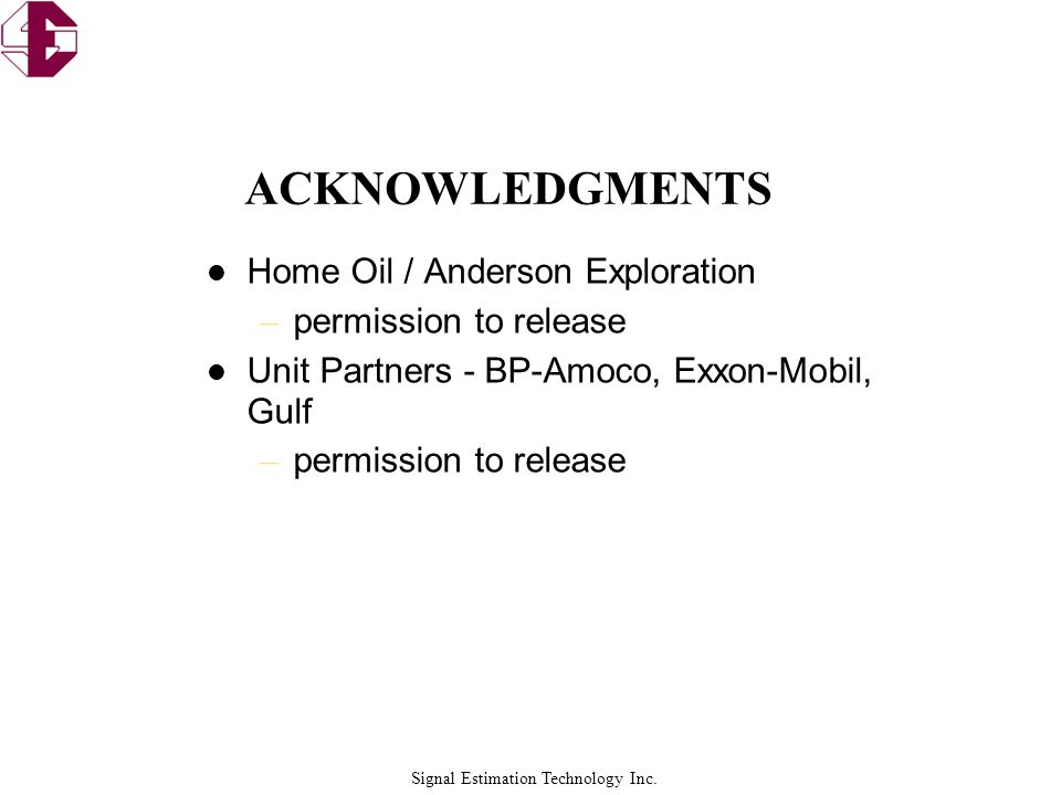 ACKNOWLEDGMENTS Home Oil / Anderson Exploration permission to release