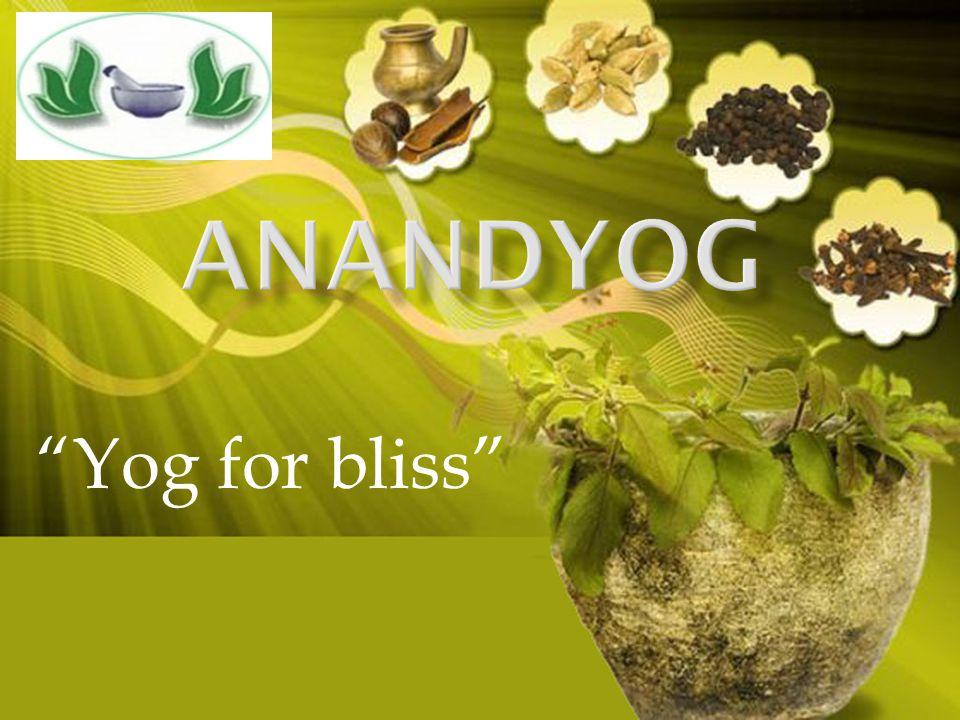 ANANDYOG Yog for bliss