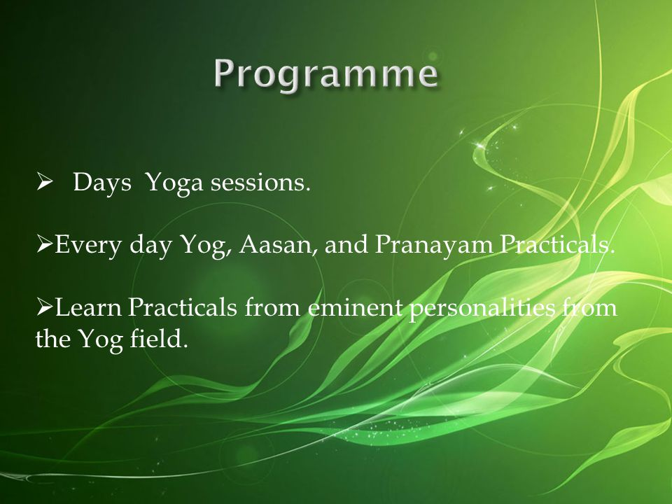 Programme Days Yoga sessions.