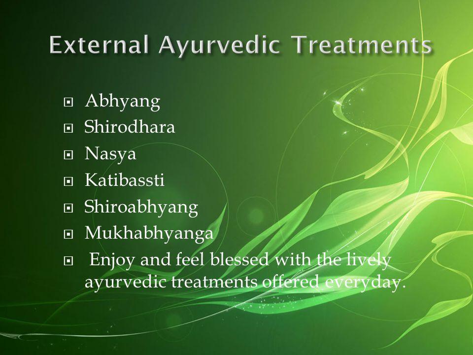External Ayurvedic Treatments