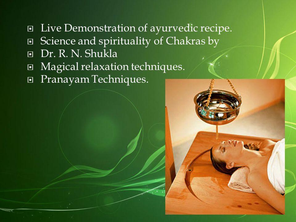Live Demonstration of ayurvedic recipe.