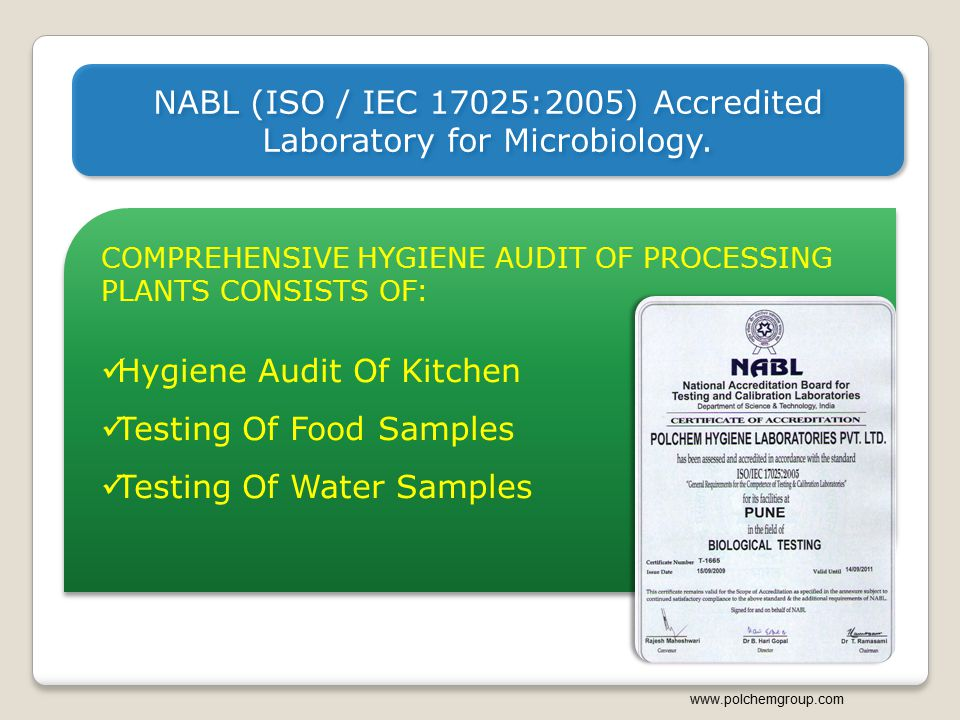 NABL (ISO / IEC 17025:2005) Accredited Laboratory for Microbiology.