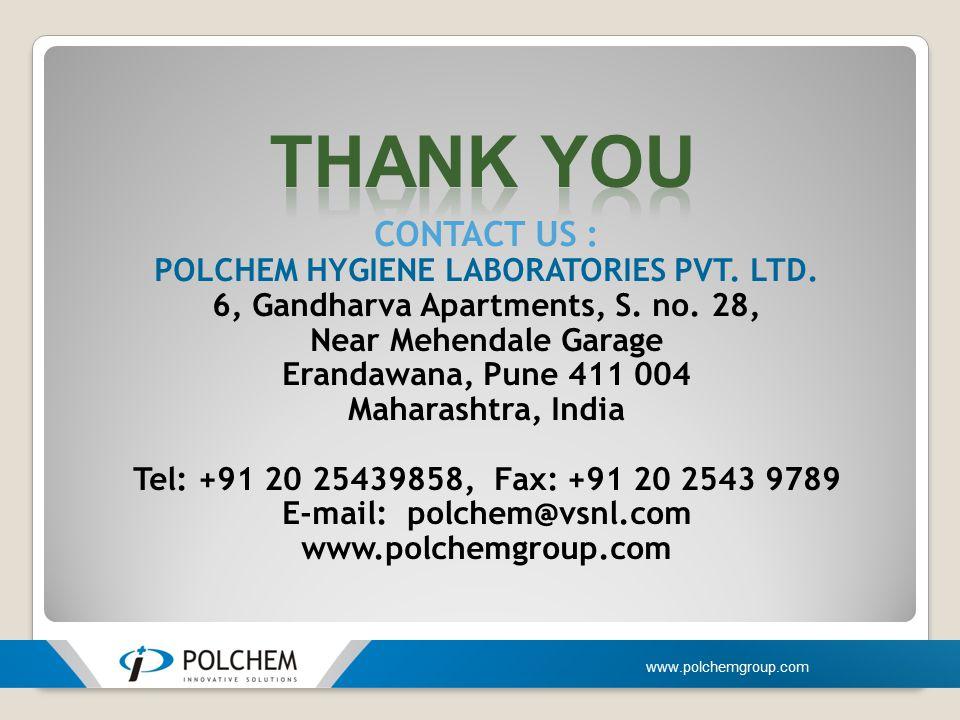 Thank you CONTACT US : POLCHEM HYGIENE LABORATORIES PVT. LTD.