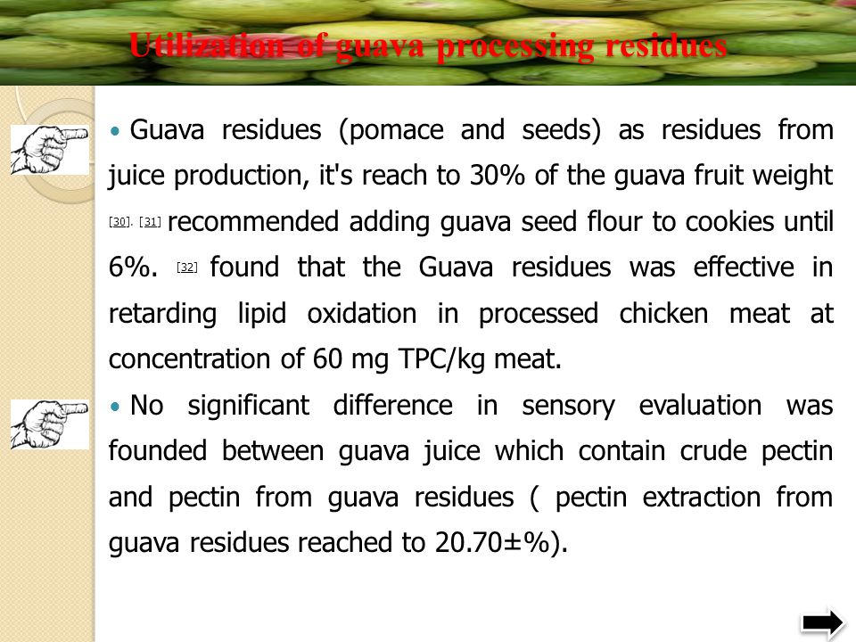 Utilization of guava processing residues