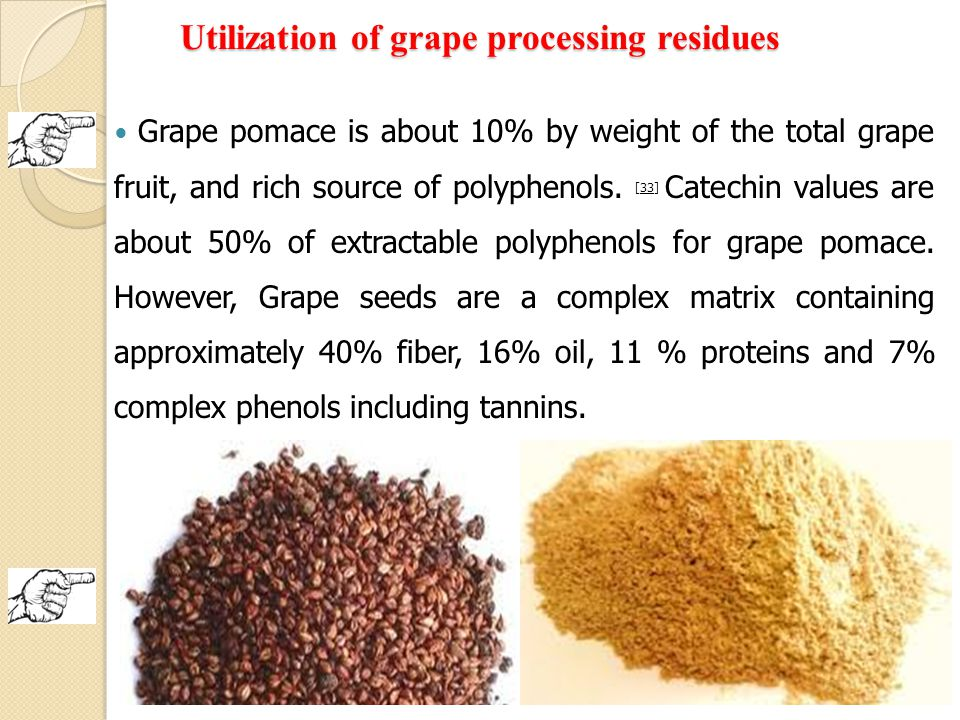 Utilization of grape processing residues
