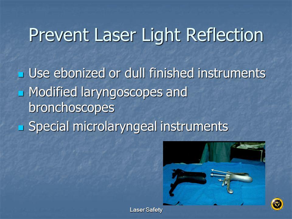 Prevent Laser Light Reflection
