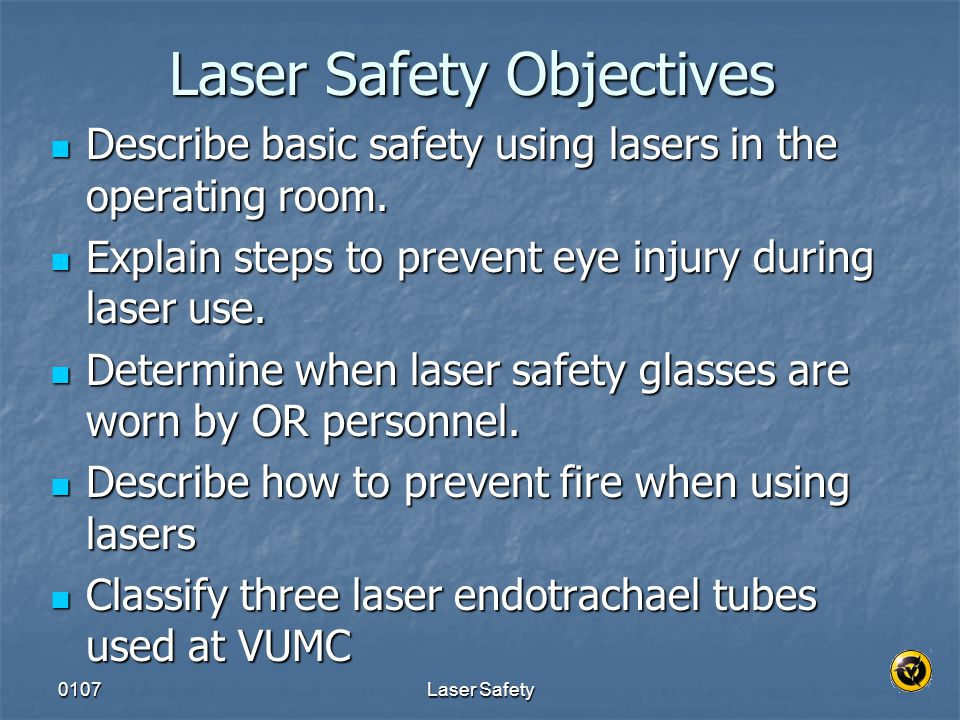 Laser Safety Objectives