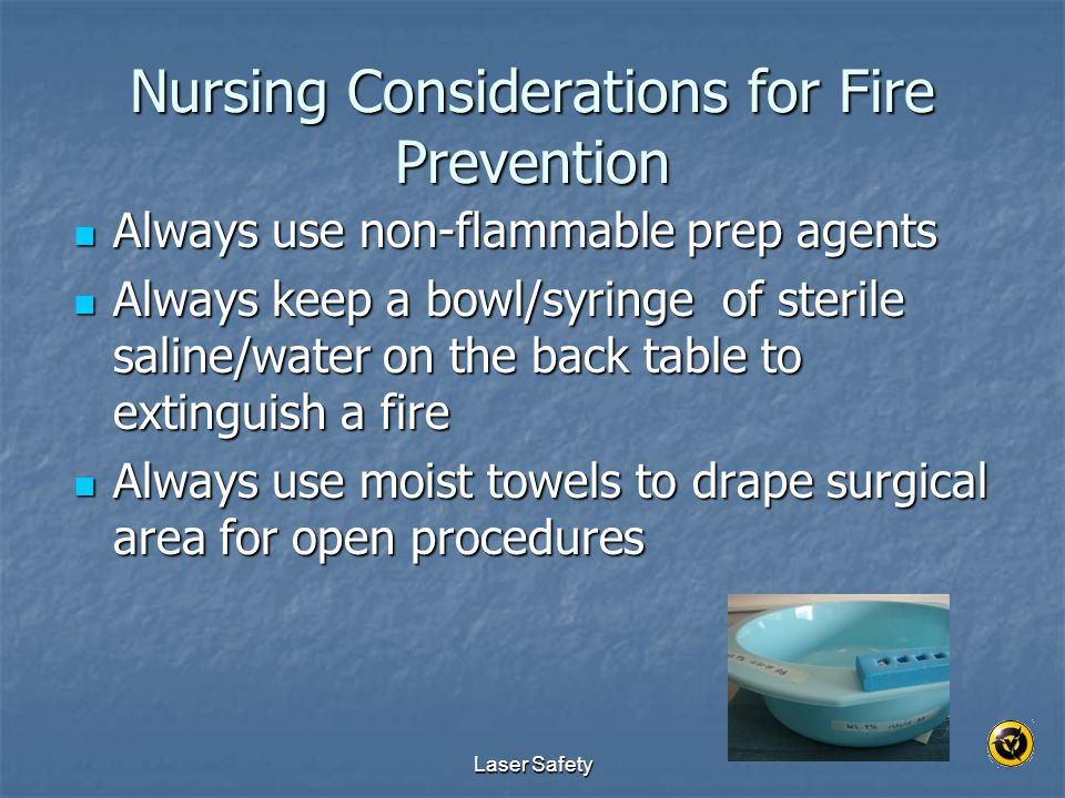 Nursing Considerations for Fire Prevention