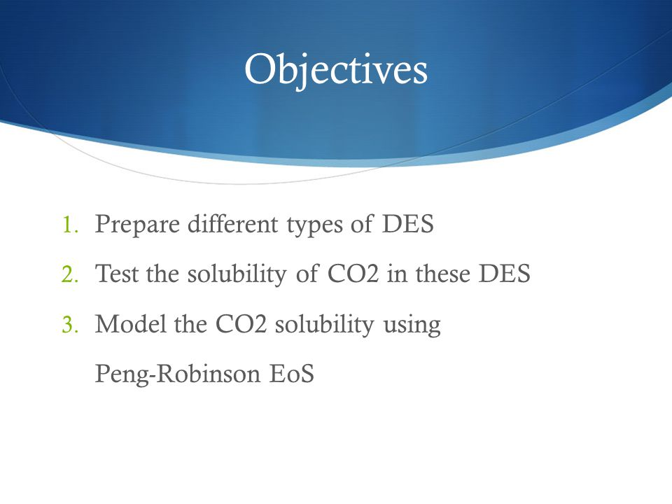 Objectives Prepare different types of DES