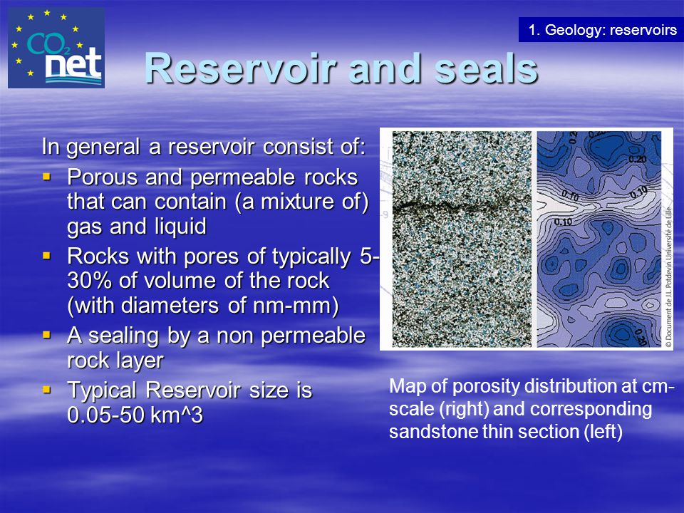Reservoir and seals In general a reservoir consist of: