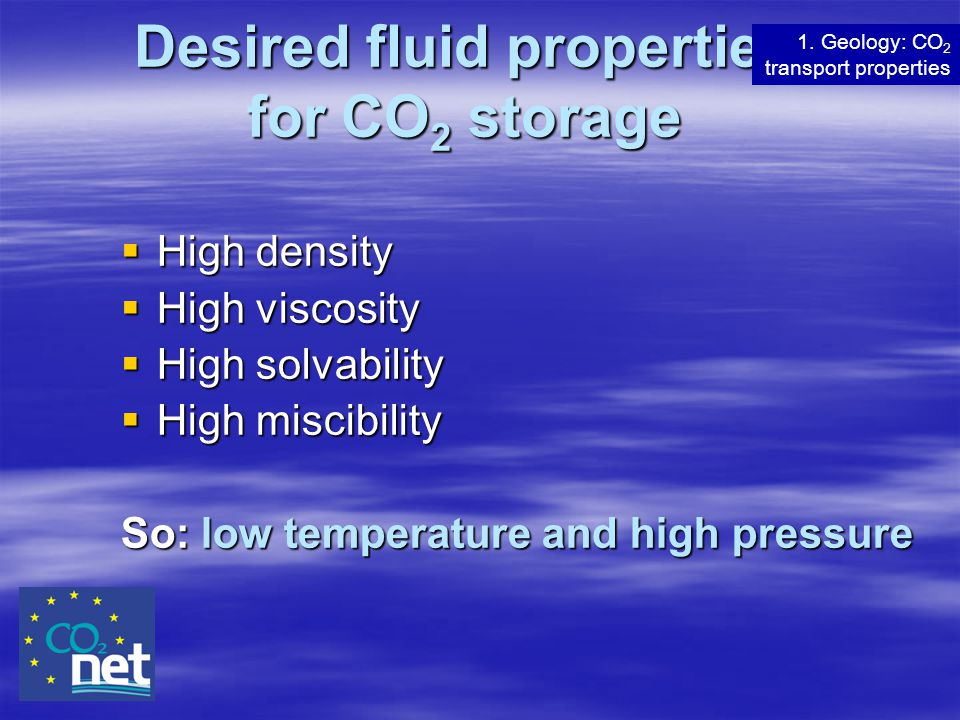 Desired fluid properties for CO2 storage