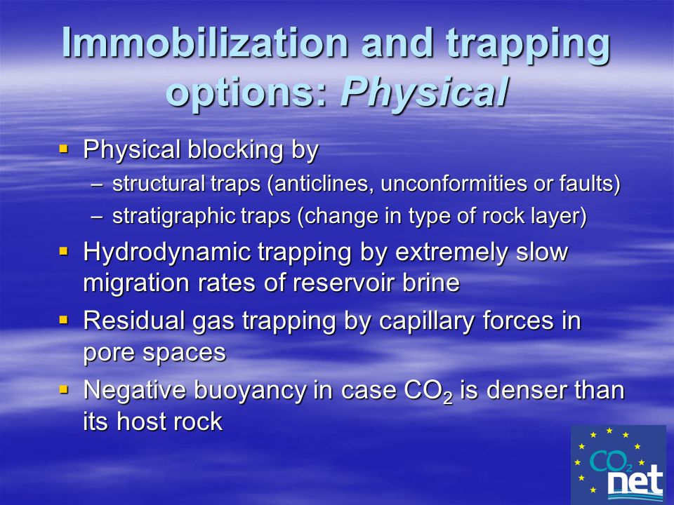 Immobilization and trapping options: Physical