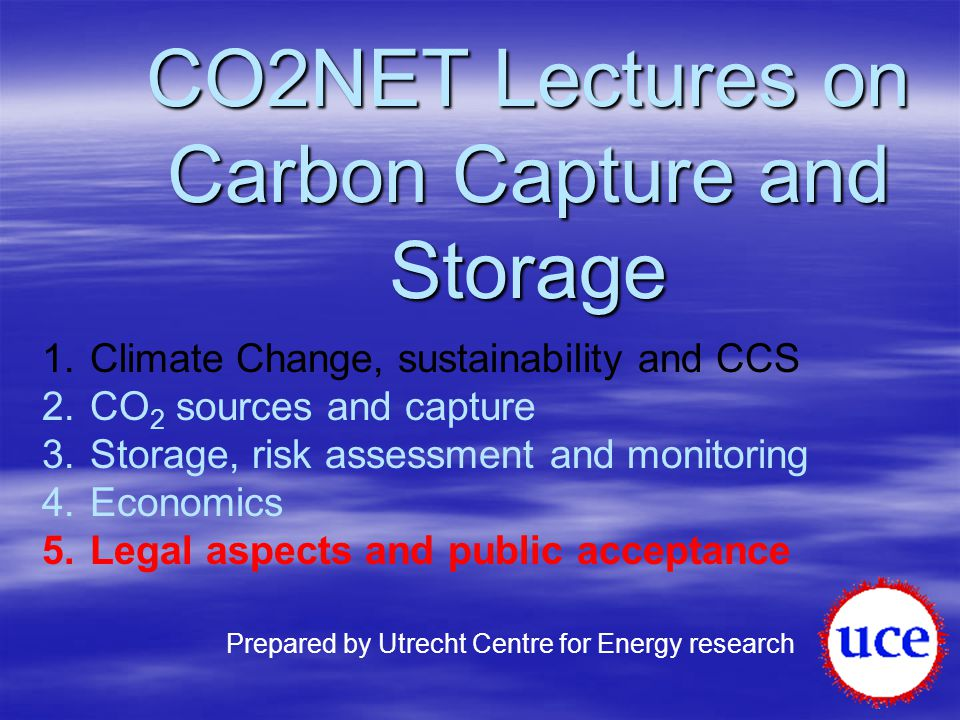 CO2NET Lectures on Carbon Capture and Storage