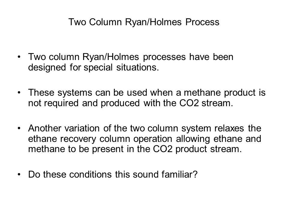 Two Column Ryan/Holmes Process