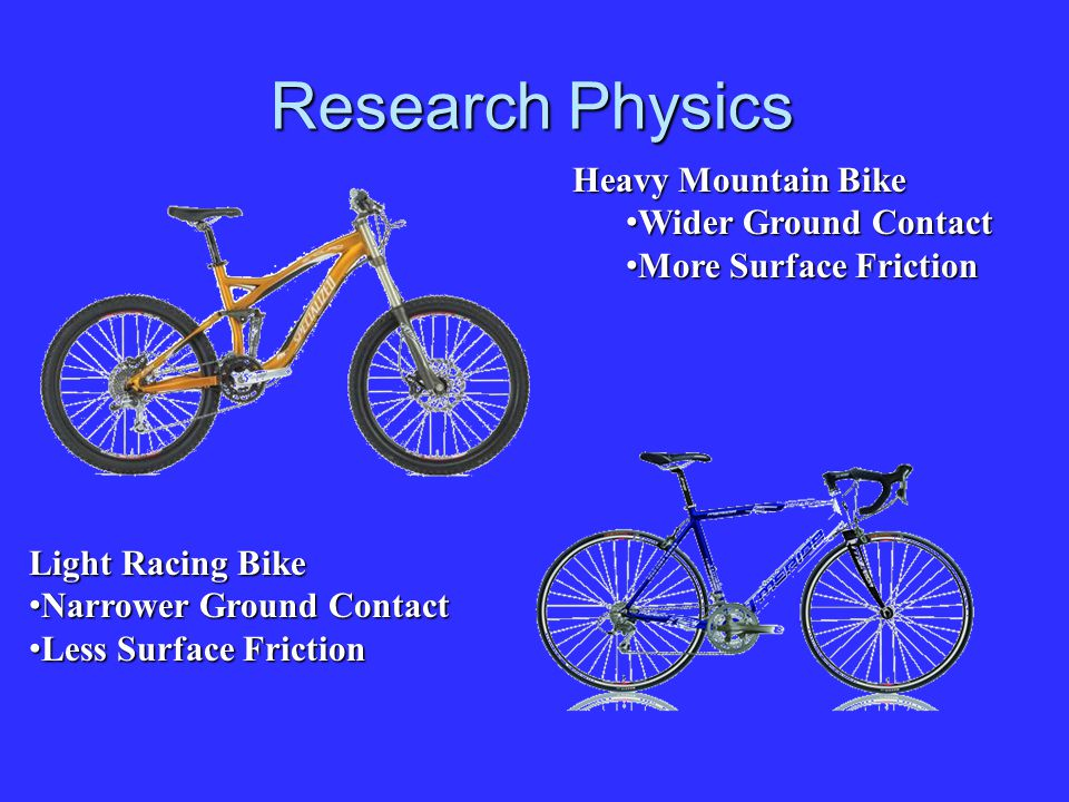 Research Physics Heavy Mountain Bike Wider Ground Contact