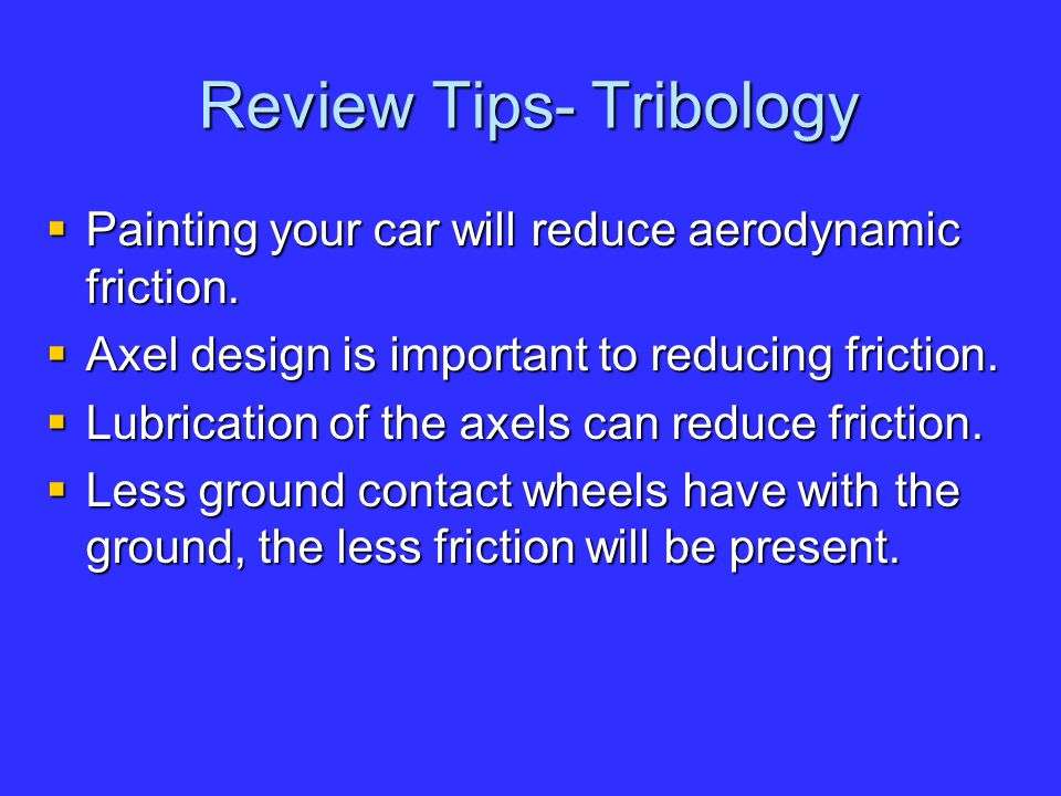 Review Tips- Tribology