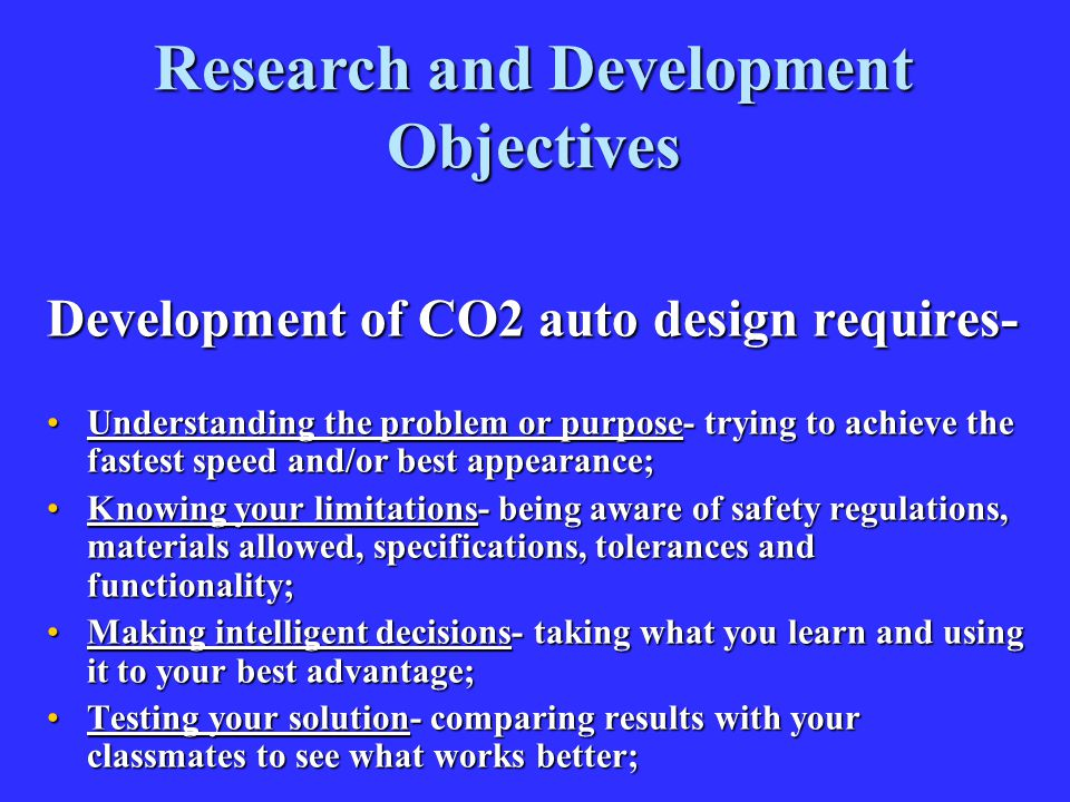 Research and Development Objectives