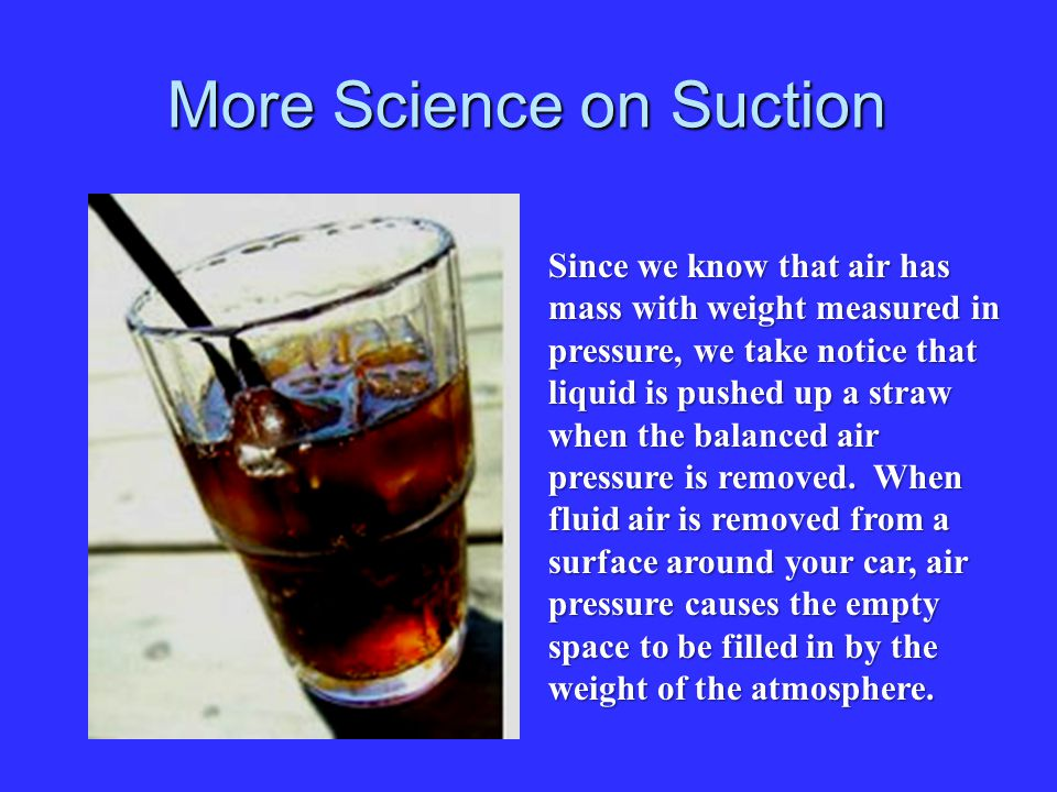 More Science on Suction