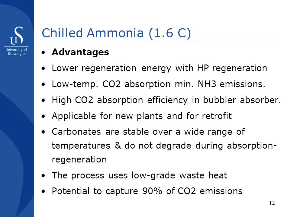 Chilled Ammonia (1.6 C) Advantages