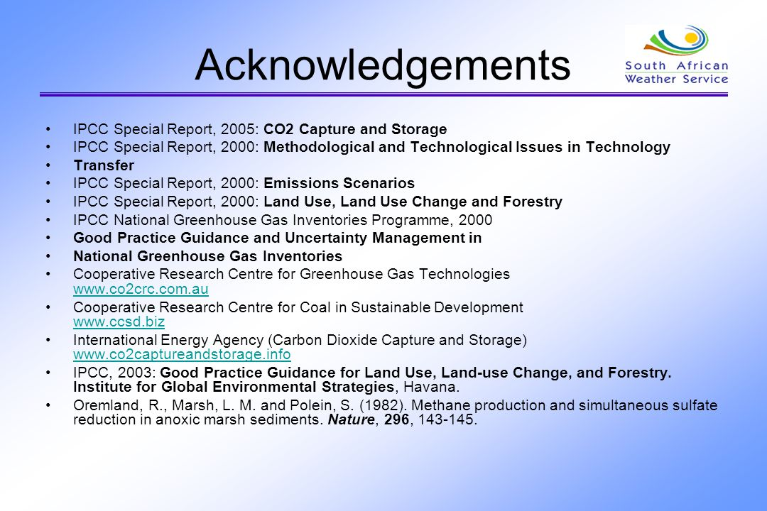 Acknowledgements IPCC Special Report, 2005: CO2 Capture and Storage