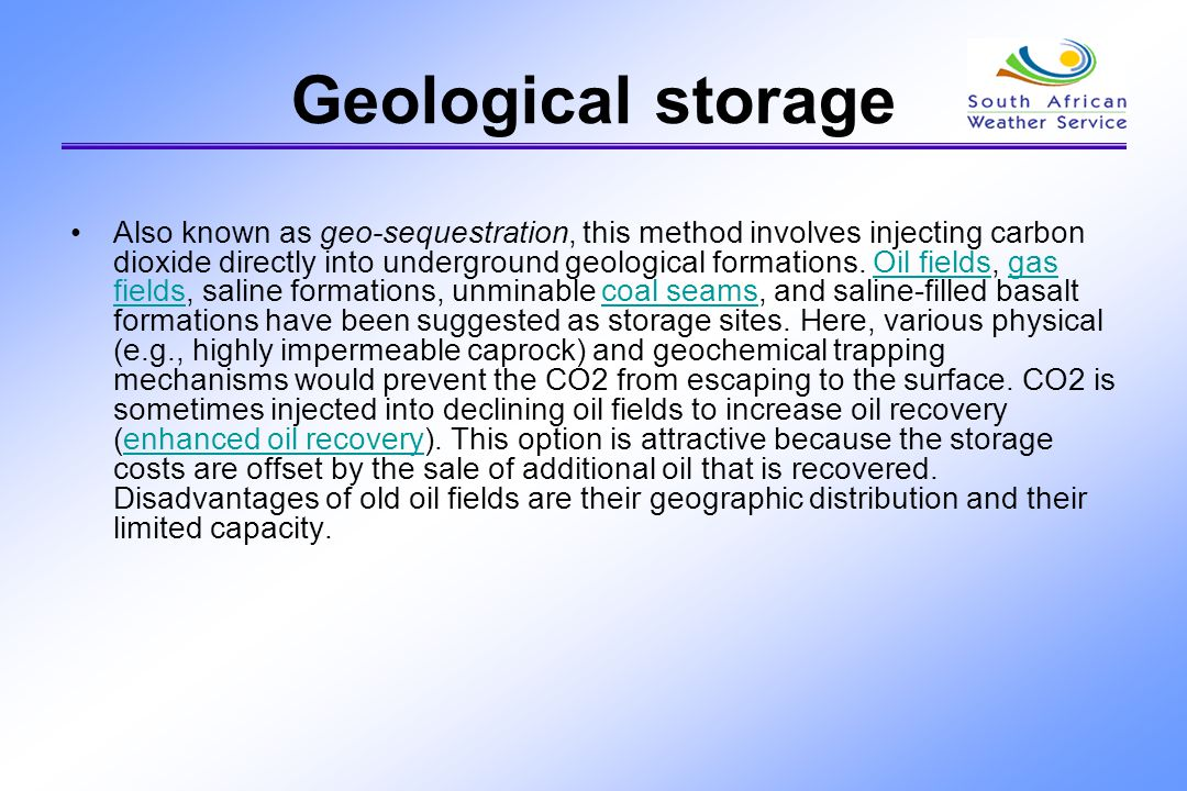 Geological storage