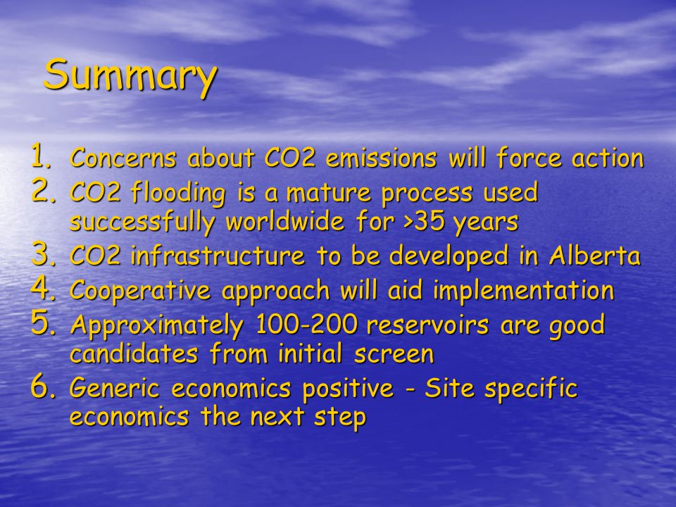 Summary Concerns about CO2 emissions will force action