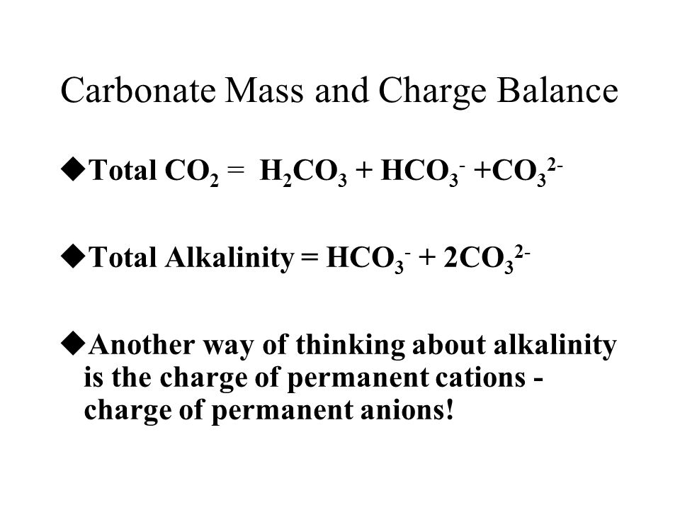 Carbonate Mass and Charge Balance
