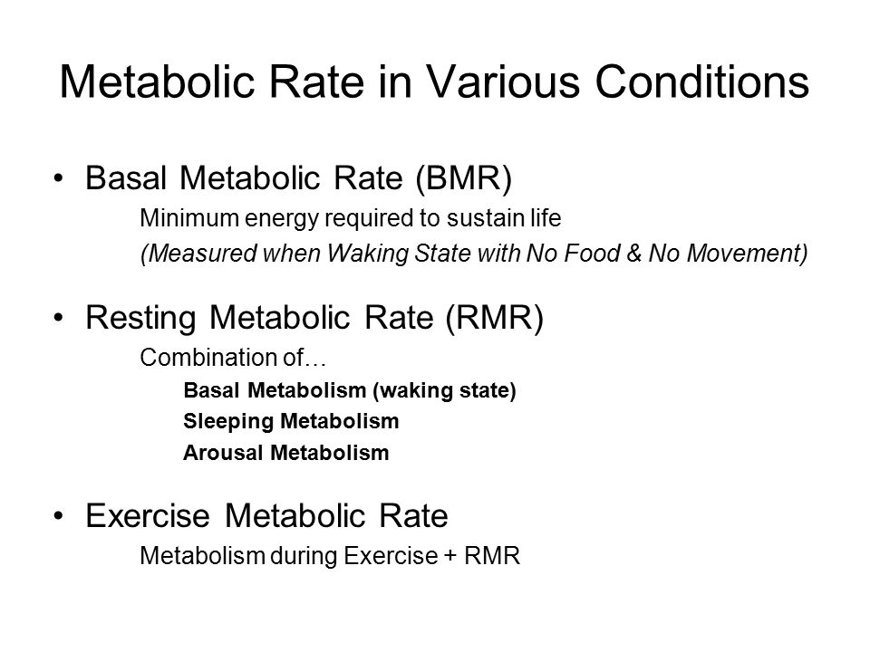 Metabolic Rate in Various Conditions