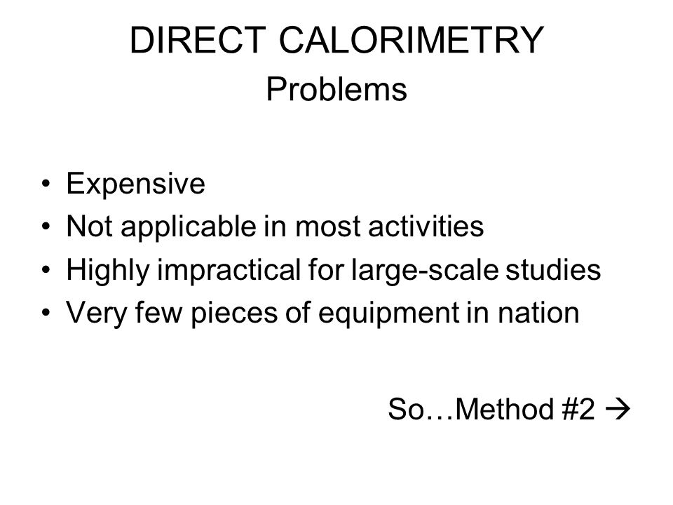 DIRECT CALORIMETRY Problems
