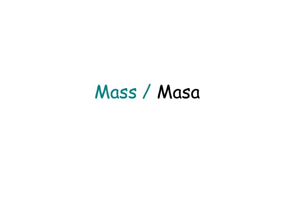 Mass / Masa