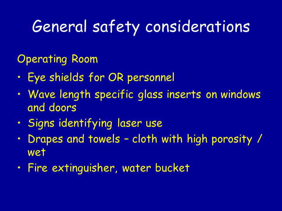 General safety considerations