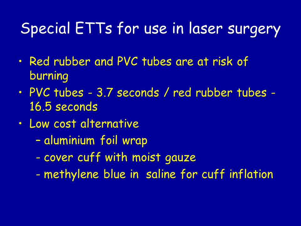 Special ETTs for use in laser surgery