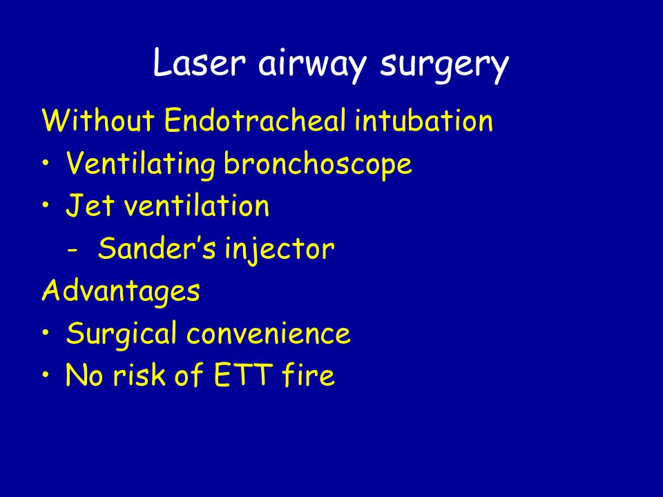 Laser airway surgery Without Endotracheal intubation