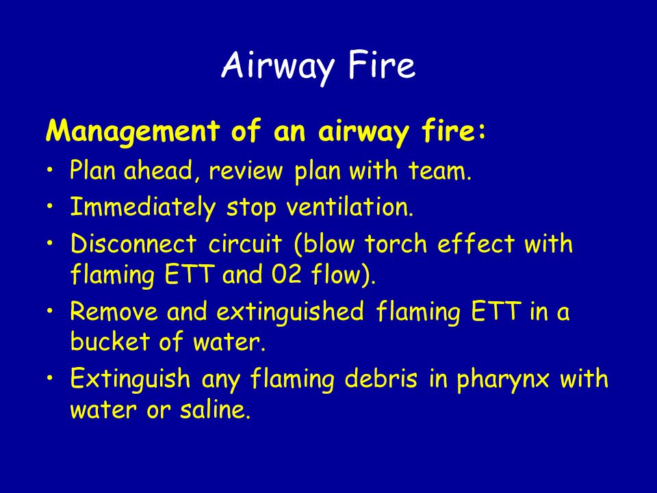 Airway Fire Management of an airway fire: