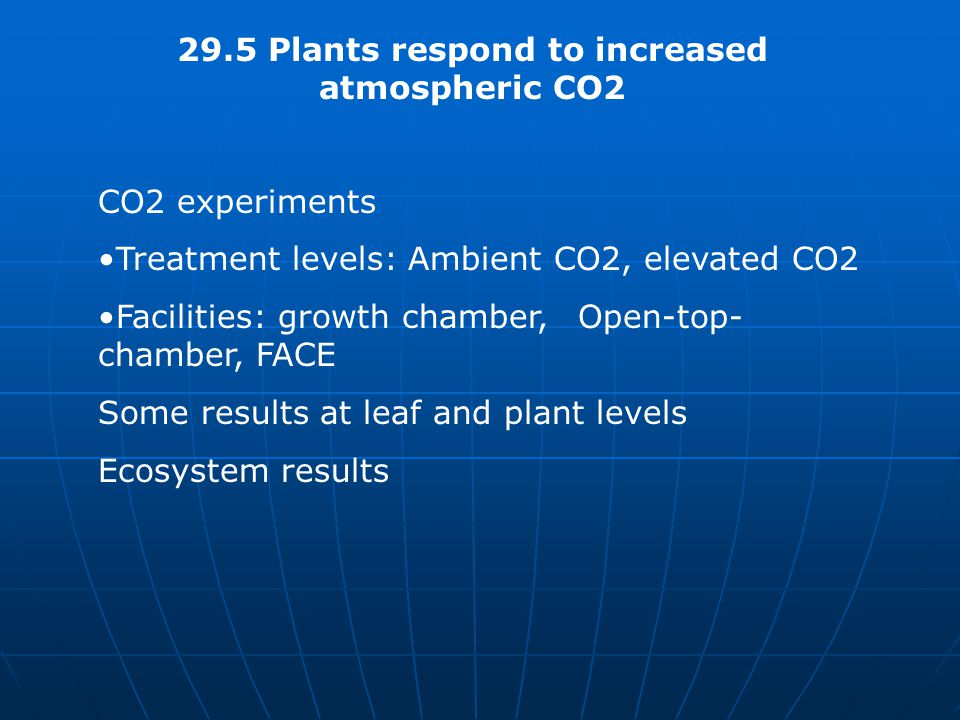 29.5 Plants respond to increased atmospheric CO2