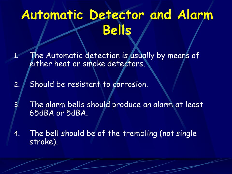 Automatic Detector and Alarm Bells