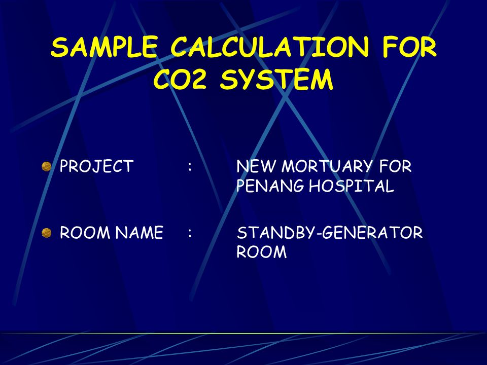SAMPLE CALCULATION FOR CO2 SYSTEM