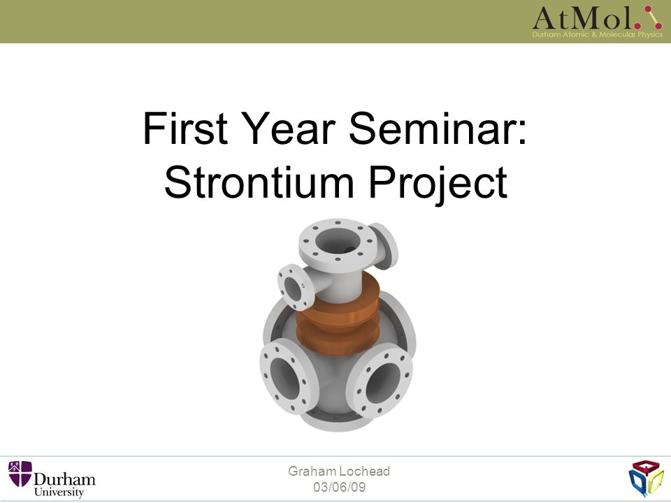 First Year Seminar: Strontium Project