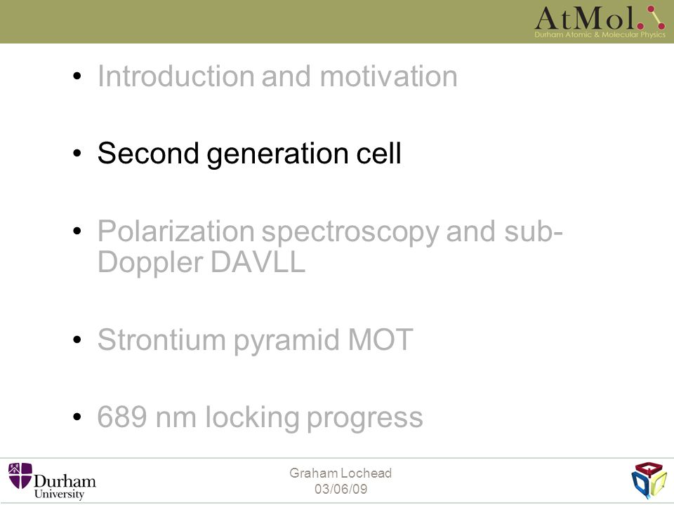 Introduction and motivation Second generation cell