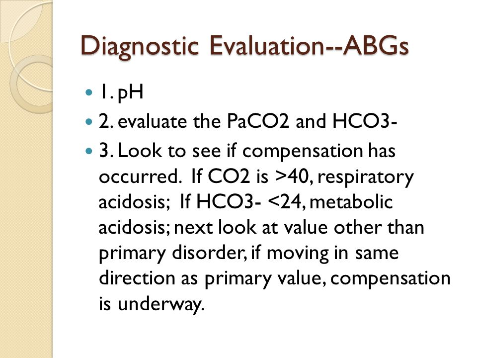Diagnostic Evaluation--ABGs